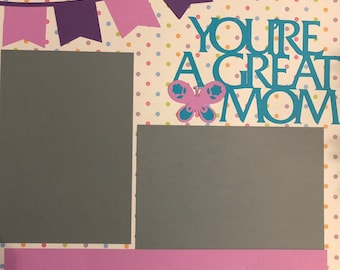 You're a Great Mom, Mother's Day gift, 12x12 album page, premade scrapbook page, mom