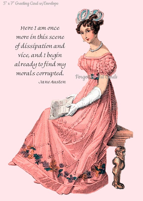 """JANE AUSTEN Jane Austen Card, Here I Am Once More In This Scene Of Dissipation And Vice, 5"""" x 7"""" Greeting Card w/Envelope, Blank Inside"""