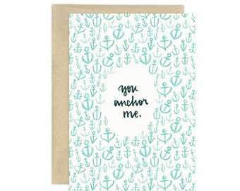 You Anchor Me Illustrated Greeting Card