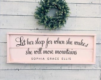 Let her sleep for when she wakes she will move mountains, blush pink framed shiplap sign