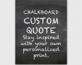 Personalized gift print, custom quote chalkboard typography, chalk art print