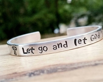 Let go and let God, Bible Jewelry, Spiritual Gift, Bible Verse, Inspiration Bracelet, Silver Bangle, Stamped Jewelry, Custom gift, Mom