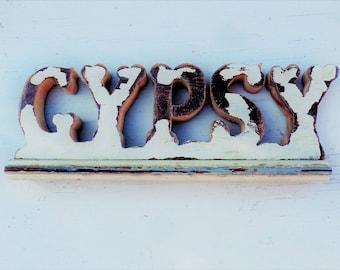 Gypsy Sign, Boho Decor, Wanderlust Sign Salvaged Wood Sign, Rustic Wood Sign, Bohemian Decor, Hippie Sign, Shelf Sign. Inspirational Decor