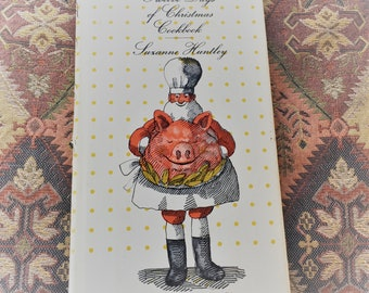 The 12 Days of Christmas Cookbook by Suzanne Huntley 1965