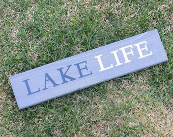 Lake Life - solid wood sign - Summer - Gift - Cabin Life