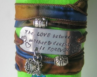 Mother Daughter Silk Wrap Bracelet - The love between a mother and daughter is forever - Silk Ribbon Wrap - Mother gift - Daughter Gift