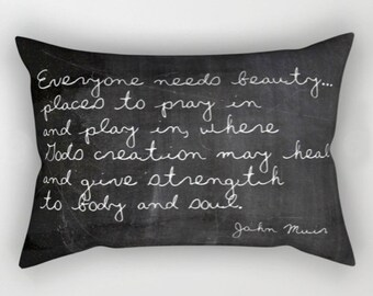 Lumbar Pillow John Muir Quote, Rustic Decor, Cabin Pillows, Black and White Velvet Cushion Cover, Inspirational Decor, Housewarming Gifts