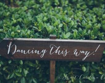 Rustic Wedding Sign, Rustic Wedding Signs - Dancing This Way WS-58