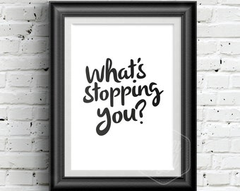 0154 Typographic Inspirational quote Print Wall Art Print Multiple Sizes