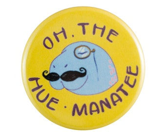 "Hue-Manatee 1.25"" Button Pin"