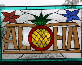Aloha & Pineapple Stained Glass Window Panel  (We do custom work! Please email me for a quick quote)