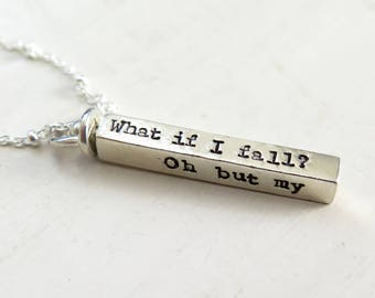 Inspirational Necklace, What If I Fall, Oh But My Darling What If You Fly Necklace, Sterling Silver Bar Necklace, Erin Hanson