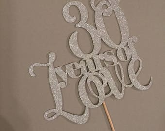 Years of Love - cake topper - any number/year for anniversary and wedding cakes