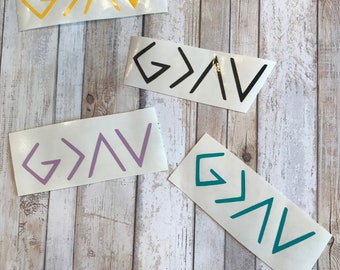God is Greater than the Highs and Lows Vinyl Decal
