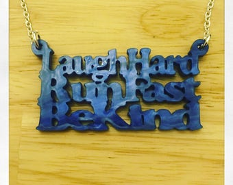 Doctor Who Peter Capaldi 12 Last Words Laugh Hard Run Fast Be Kind Acrylic Word Pearlised Necklace
