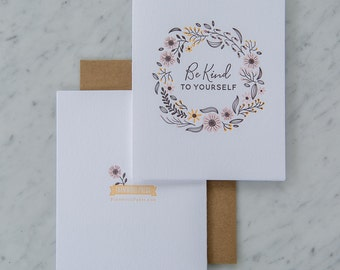 Be Kind to Yourself, Encouragement Card, A2