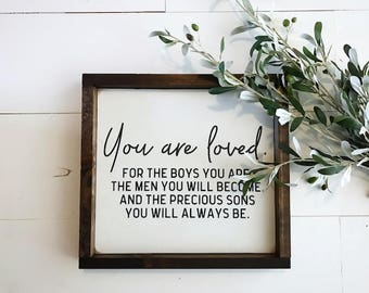You Are Loved Sign - Wood sign - Boy Mom - Mothers Day - Gifts for Mom - Mothers Day Gifts - Fixer Upper