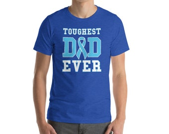 Toughest Dad Ever Tee Shirt - Prostate Cancer Survivor - Prostate Support Awareness Ribbon - Fathers Day Gift for Dad T-Shirt