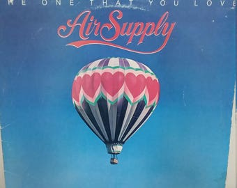 "Air Supply ""The One That You Love"" record vinyl"