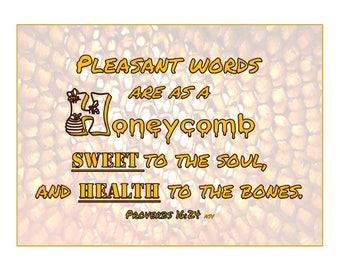Bible print, Printable scripture photo, Proverbs 16:24 Pleasant words honeycomb ASV Bible verse wall decor, Inspirational, kind words, sweet