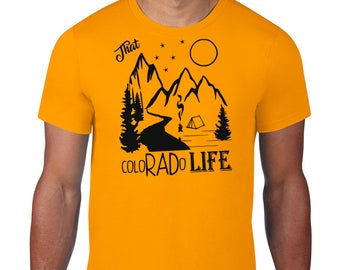 That ColoRADo Life T-shirt