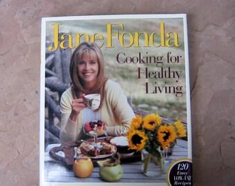 Jane Fonda Cooking for Healthy Living, Jane Fonda Cookbook, 1996 Cooking for Healthy Living Cookbook, Vintage Cookbook