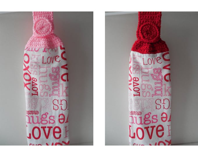 Love and Hugs Hanging Kitchen Towel -  Red or Pink Crochet Top - Handmade Crochet - Made to Order