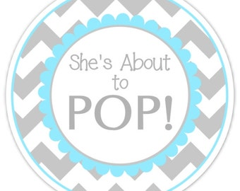 36 Baby Shower About to Pop labels, Gray and Blue Chevron, About to Pop Stickers, Baby Shower Labels