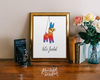 Printable wall art, nursery decor poster, pinada fiesta, Spanish typography digital - Let's Fiesta Printable Wisdom
