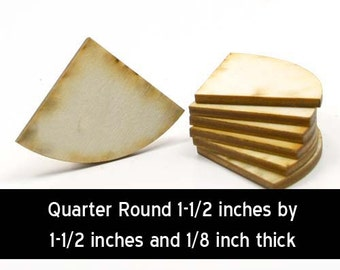 Unfinished Wood Circle Cutout Quarter - 1-1/2 inches wide by 1-1/2 tall and 1/8 inch thick wooden shape (QRCR01)
