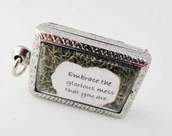 Embrace the Glorious Mess That You Are, Faux Stone Heart, Terrarium Locket Necklace, Mini Curio Display, Eat Pray Love Quote