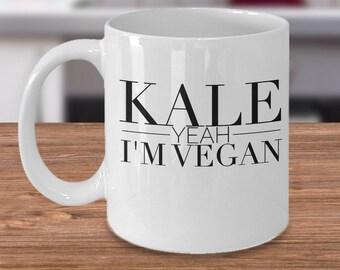 Funny Vegan Mug - Gift Idea For Vegans - Unique Vegan Gifts - Vegan Coffee Cup - Kale Yeah I'm Vegan