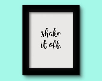 Shake It Off Black Print