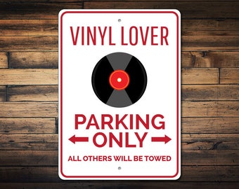 Vinyl Lover Sign, Record Collector Gift, Record Parking Sign, Vinyl Collector Gift, Record Sign, Record Decor - Quality Aluminum ENS1002911