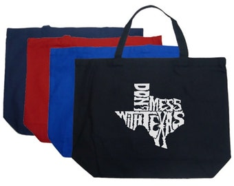 Large Tote Bag - Created using the words Dont Mess With Texas