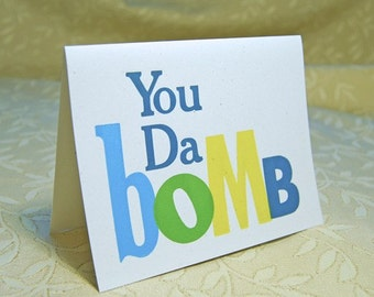 You Da Bomb Letterpress Card