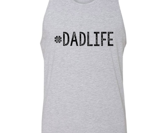 Father's Day Gift #DadLife Mens Tank Top T-Shirt