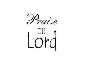 PRAISE THE LORD unmounted rubber stamp, Christian, religious, Sweet Grass Stamps No.6