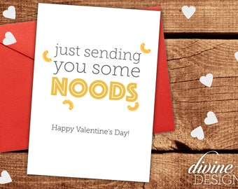 Just sending you some Noods (noodles) - Funny Valentines Day Card - Funny Love Card - I Love You Card - Valentine Card - Anniversary Card