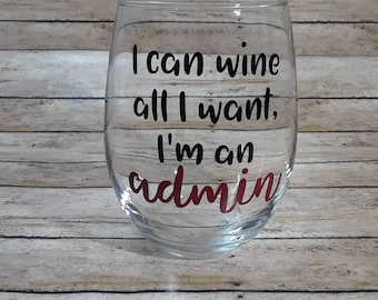 Administrative Assistant - Secretary - Admin - Appreciation Day - Wine Glass Gift - FREE PERSONALIZATION