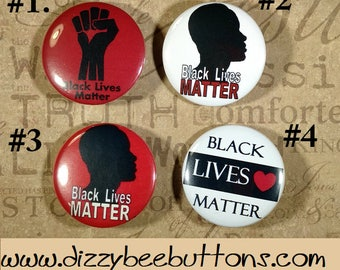 Black Lives Matter - 4 different design options - Pinback Button - Magnet - Keychain - Civil Rights