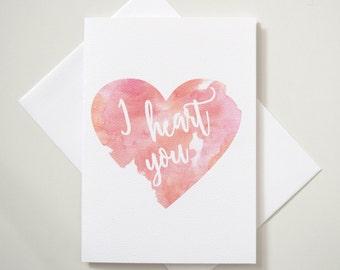 Greeting Card - I Heart You