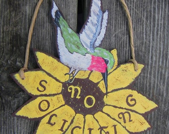 HUMMING BIRD No Soliciting Sign - Original Hand Painted Wood