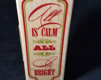 All is calm all is bright Used Rubber Stamp View all Photos