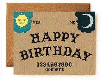 Ouija Board Birthday Card // Spirit Mystic Psychic Birthday Card // Halloween // Witchcraft Goth Punk Rock Alternative Quirky Unique