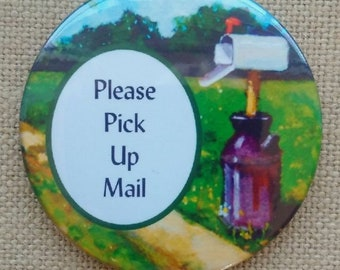 Big Magnet, Please Pick Up Mail, Rural Mailbox, Post, Painting of Country Mailbox, Reminder, From Original Art