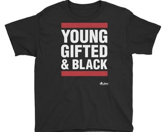 Young, Gifted & Black T-shirt Youth T-Shirt