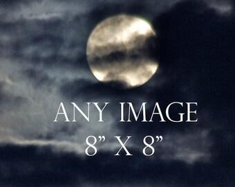 Any Image 8 x 8 inches, moon photography, full moon print, new moon photo, moondreamin, suzi smith photography