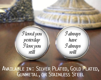 SALE! Groom Cufflinks - Personalized - Wedding -  I loved you Yesterday, I love you Still, I always Have- Cyber Monday