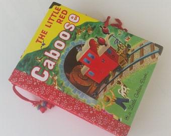 Little Golden Book Junk Journal - The Little Red Caboose, handmade book, childrens book, memory book, scrap book, repurposed childrens book